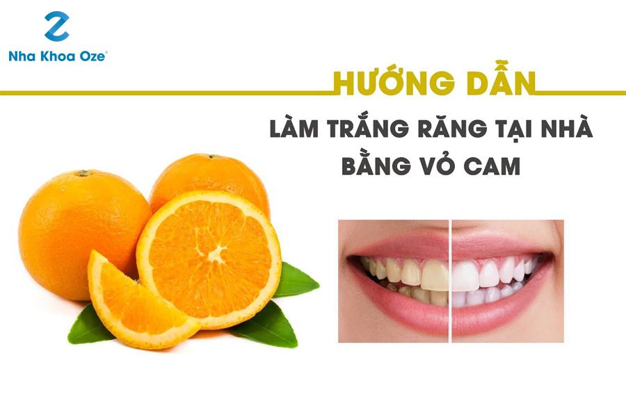 Hướng dẫn cách tẩy trắng răng tại nhà bằng vỏ cam